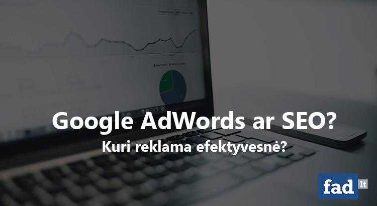 Google reklama ar SEO?