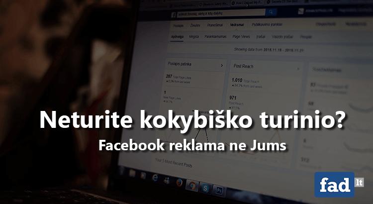 Koks turėtų būti Facebook reklamos turinys